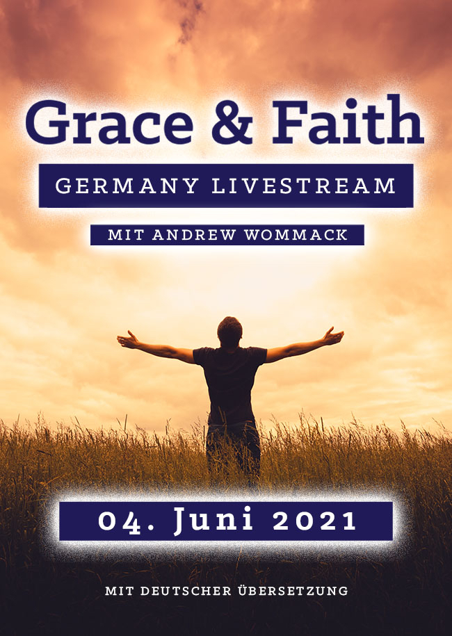 Grace & Faith Germany Live Stream 2021